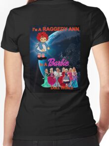 I'm a Raggedy Ann In a Barbie Doll World Women's Fitted V-Neck T-Shirt