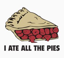 I Ate All The Pies by BrightDesign