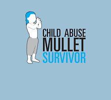 Child Abuse Mullet Survivor Unisex T-Shirt