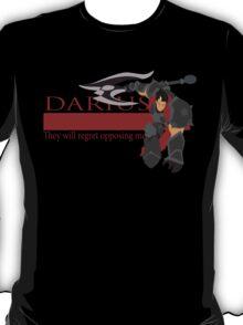 Darius - They Will Regret Opposing Me T-Shirt
