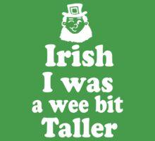 Irish I was a Wee Bit Taller Leprechaun  Kids Tee