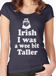 Irish I was a Wee Bit Taller Leprechaun  Women's Fitted Scoop T-Shirt