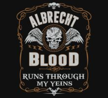 ALBRECHT blood runs through your veins by kin-and-ken