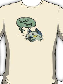 Tough Titty Said the Kitty T-Shirt