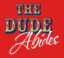 The Big Lebowski - The Dude Abides Kids Clothes