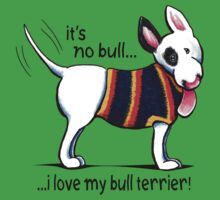 No Bull Love My Bull Terrier Kids Clothes