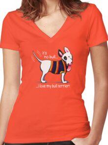 No Bull Love My Bull Terrier {dark} Women's Fitted V-Neck T-Shirt