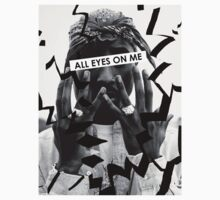 "tupac ""all eyes on me"" T-Shirt"
