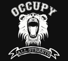 Occupy All Streets by kpskillern