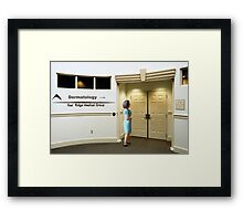 The Botox didn't work so Sarah returns to the clinic for a new treatment for her crows feet. Framed Print