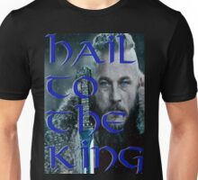 Hail to the king 2 Unisex T-Shirt