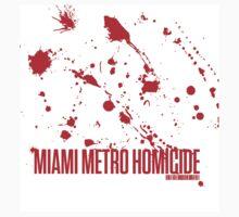 Miami Metro Homicide by Fabiola Rossetto
