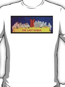 The Last Kabsa  T-Shirt