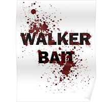 Walker Bait Poster