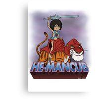 He-Mancub Canvas Print