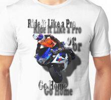 Ride It Like a Pro  Unisex T-Shirt