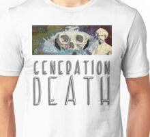 Generation Death. Unisex T-Shirt