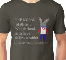 never follow a cute rabbit ever Unisex T-Shirt