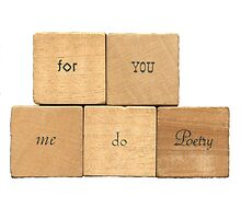 for you me do poetry - word blocks by aint-no-zombie
