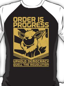 ORDER IS PROGRESS T-Shirt