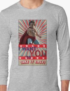 Nacho Libre - I Want You To Take It Easy Long Sleeve T-Shirt