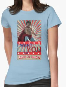 Nacho Libre - I Want You To Take It Easy Womens Fitted T-Shirt