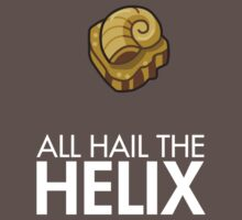 All Hail The Helix - Grey with White Text by Twitch Plays Pokemon