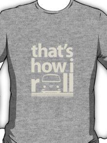 How I Roll Early Bay Cream T-Shirt