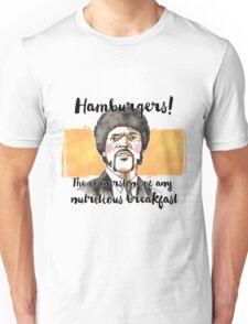 Pulp fiction - Jules Winnfield - Hamburgers! the cornerstone of any nutritious breakfast Unisex T-Shirt