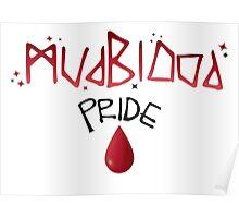 Mudblood Pride (version 1, black) Poster