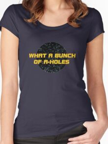 What a bunch of A-holes Women's Fitted Scoop T-Shirt