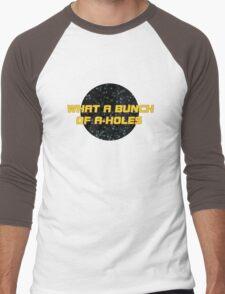 What a bunch of A-holes Men's Baseball ¾ T-Shirt