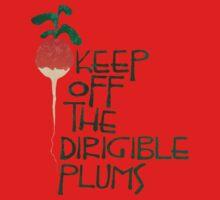 Keep Off the Dirigible Plums Kids Tee