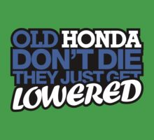 Old HONDA don't die they just get lowered - 5 by TheGearbox