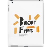 bacon fries iPad Case/Skin