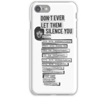 DONT EVER LET THEM SILENCE YOU - RIOT GRRRL iPhone Case/Skin