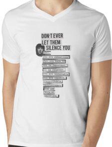 DONT EVER LET THEM SILENCE YOU - RIOT GRRRL Mens V-Neck T-Shirt