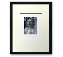 Rust Chole from True Detective, HBO Framed Print