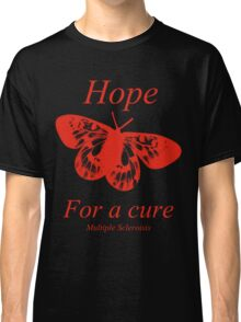Hope Butterfly- MS Multiple Sclerosis Classic T-Shirt