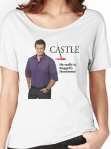 He Really Is Ruggedly Handsome - Castle Nathan Fillion Women's Relaxed Fit T-Shirt