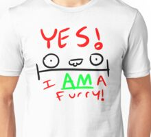 YES. I AM a furry! Unisex T-Shirt