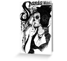 Santa Muertos Greeting Card