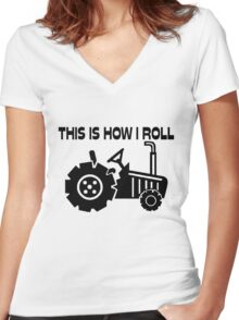This Is How I Roll Farming Tractor Women's Fitted V-Neck T-Shirt