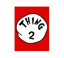 Thing 2 - gift idea, matching family- vacations Art Print