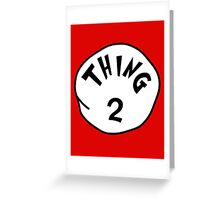 Thing 2 - gift idea, matching family- vacations Greeting Card