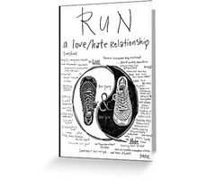 Run: A Love/Hate Relationship Greeting Card