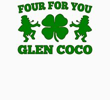 You Go Glen Coco Lucky Clover St Patricks Day T-Shirt Unisex T-Shirt