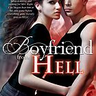 Boyfriend From Hell by Adara Rosalie