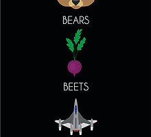 """""""Bears, Beets, Battlestar Galactica""""- Dwight Schrute by nateagostino"""