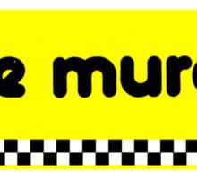 Murder Two Sticker